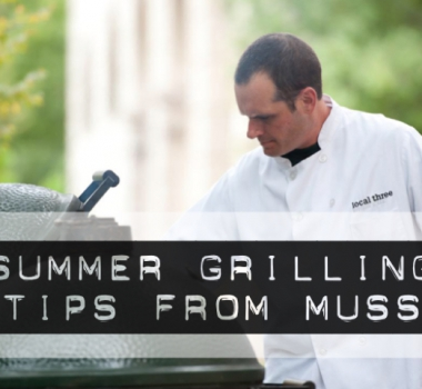 Summer Grilling Tips From Muss